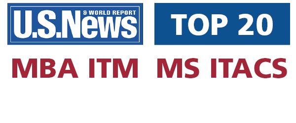 MIS graduate programs ranked in the top 20 by US News & World Report!