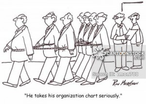 'He takes his organization chart seriously.'